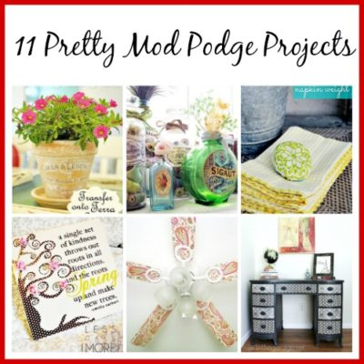 11 Pretty Mod Podge Projects