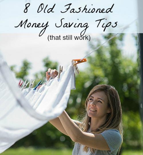 8 Old Fashioned Money Saving Tips That Still Work