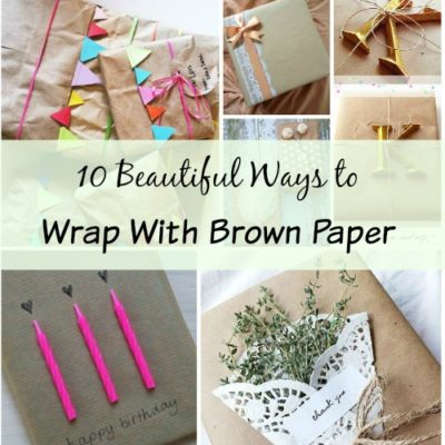 10 Beautiful Ways To Wrap With Brown Paper