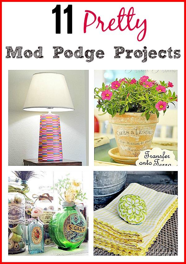 11 Pretty DIY Mod Podge Projects