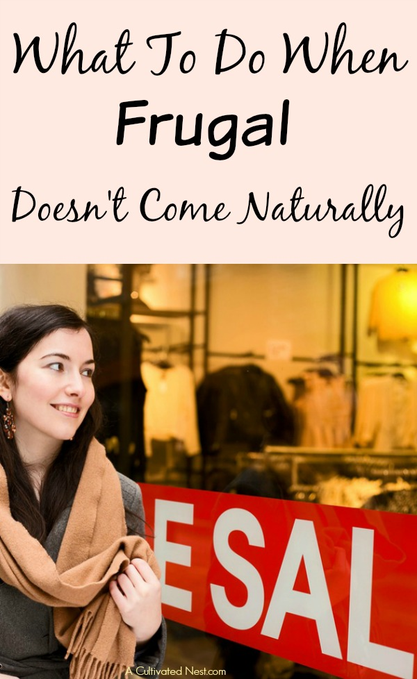 Learn How To Be Frugal- Frugality is a skill that can be learned if you're willing. If you're one of those people that wasn't raised frugal or frugality just doesn't come naturally, take heart because there are a few things you can do to help yourself learn how to be frugal. | #frugal #frugalLiving #frugality #saveMoney #moneySavingTips
