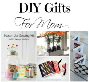 Awesome DIY Mother's Day Gifts