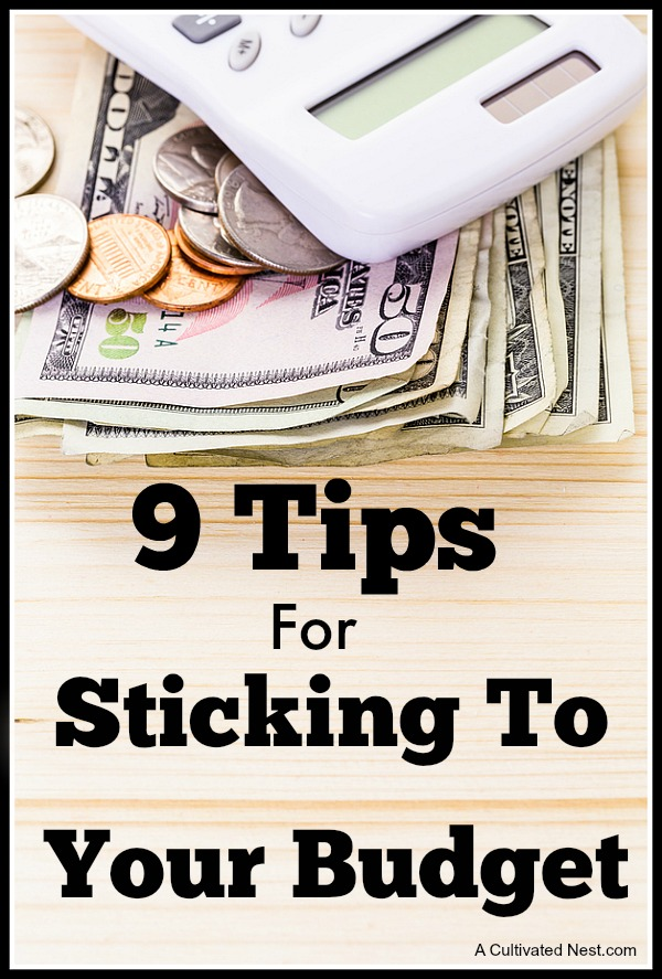 9 Awesome Tips for Sticking To Your Budget- Making a budget can be difficult but sticking to it can often be much harder. Luckily, all you need to do is learn some tips and tricks, and staying within your budget will be easy! Check out these helpful tips for sticking to your budget! | #budgeting #frugalLiving #frugal #saveMoney #waysToSaveMoney #moneySavingTips #budget