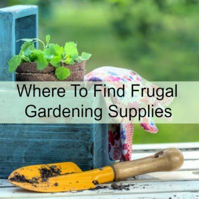 Where to find frugal garden supplies