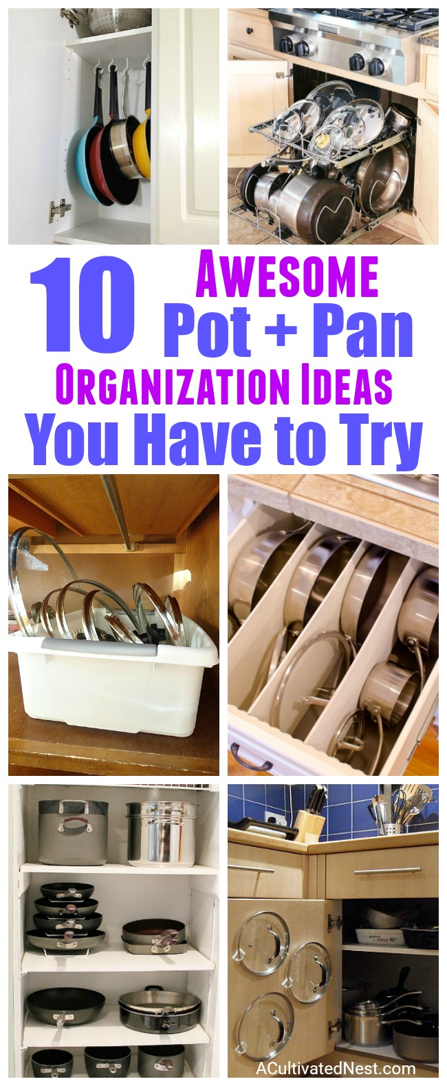 10 Awesome Tips for Organizing Your Pots & Pans- Tired of all your disorganized pots and pans? Get you kitchen organized easily with these 10 awesome ideas for organizing pots and pans! | home organization, how to organize your cookware, bakeware, #diy #organizing #organization #kitchen