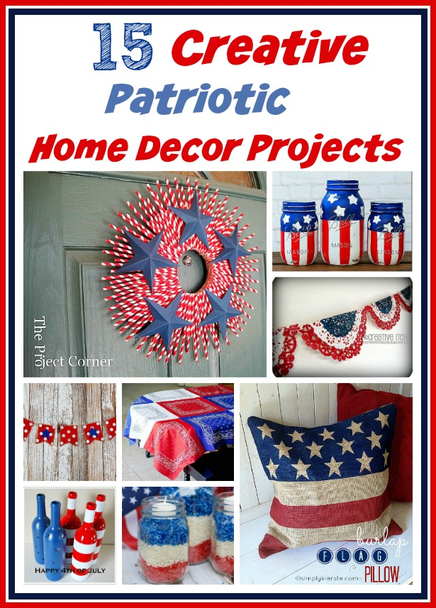 15 creative patriotic diy home decor projects decor patriotic home decorations the enchanted manor
