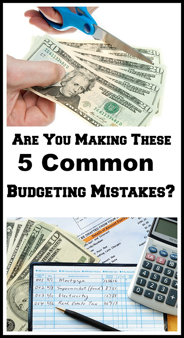 Are you making these 5 Common Budgeting Mistakes?