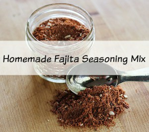Easy To Make Homemade Fajita Seasoning Mix