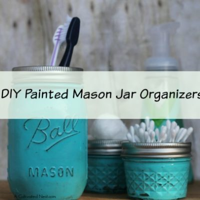 DIY Painted Mason Jar Bathroom Organizers