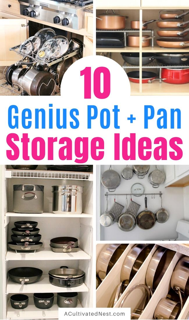 10 Awesome Tips for Organizing Pots and Pans- Tired of all your disorganized pots and pans? Get your kitchen organized easily with these 10 awesome tips for organizing pots and pans! | #organizingTips #organizationIdeas #organize #kitchenOrganization #ACultivatedNest