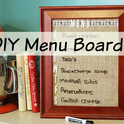 DIY Menu Board - wipe off board for planning your weekly meals