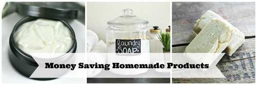 Money Saving DIY Homemade Product Tips and Tricks