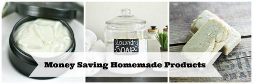 Money Saving DIY Homemade Product Tips and Tricks