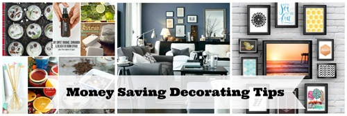 Money Saving Decorating Tips and Tricks