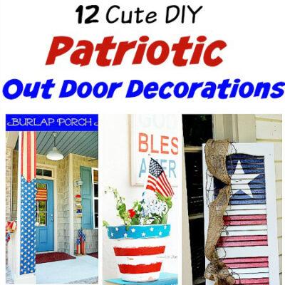 12 Cute DIY Patriotic Outdoor Decorations