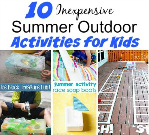 10 Inexpensive Summer Outdoor Activities (To Keep Your Kids Entertained)