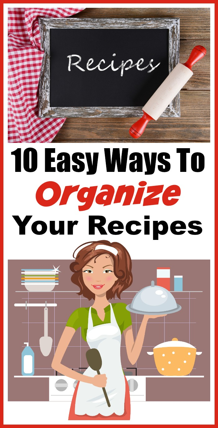 Organize Your Home: 10 Easy Ways to Organize Your Recipes- What better way to start the new year than with an organized home? Check out these 20 articles to help organize your home for the new year! | organizing tips, organize your home in a weekend, organize, #organizing #homeOrganization #ACultivatedNest