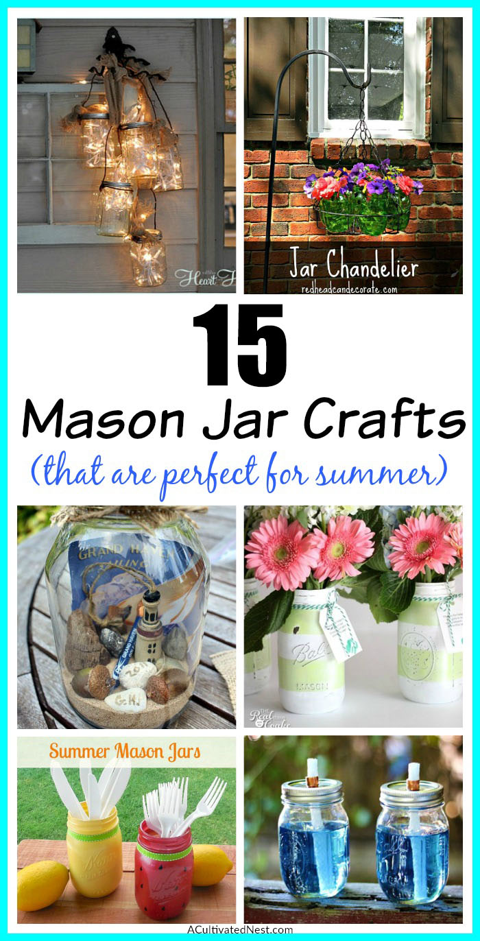 15 Fun Summer Mason Jar DIY Ideas