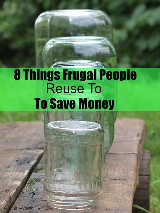 8 Things Frugal People Reuse To Save Money - Many people are surprised that you can literally save hundreds per year just by incorporating simple changes into your daily routine. I have a great list of items that frugal people reuse to save money and I hope some of these will help save you more money and give you a little more cushion in your budget!
