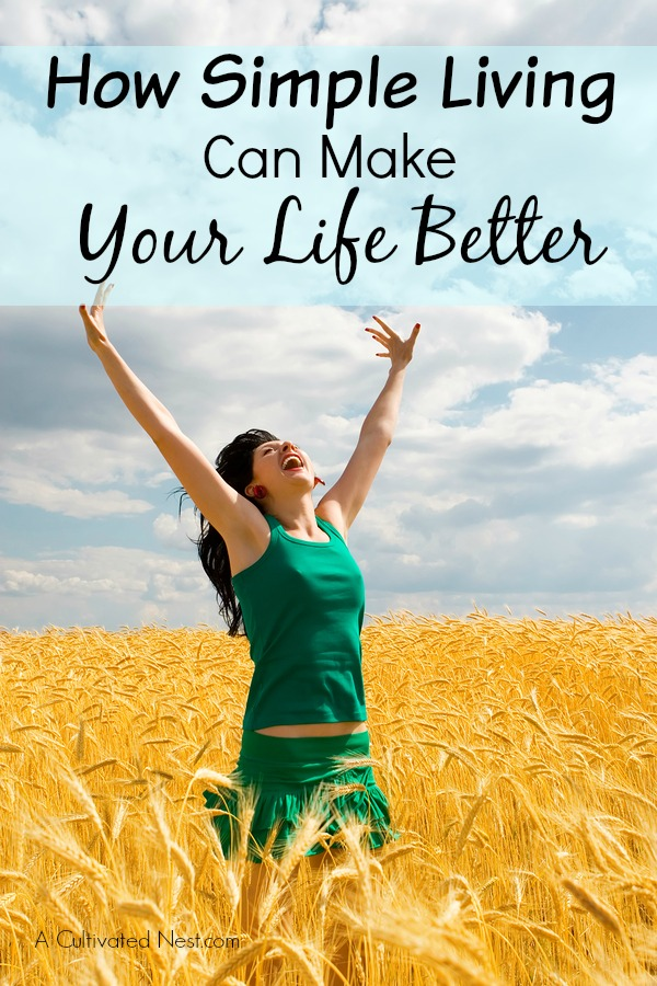 How Simple Living Can Make Your Life Better