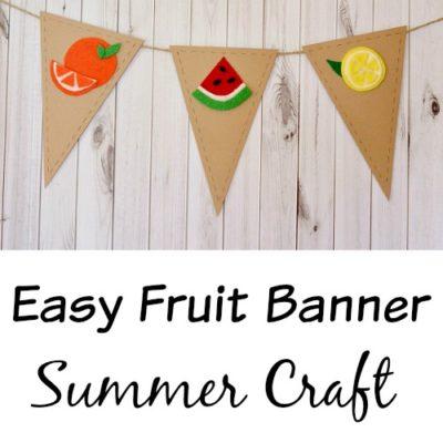 Easy fruit banner summer craft