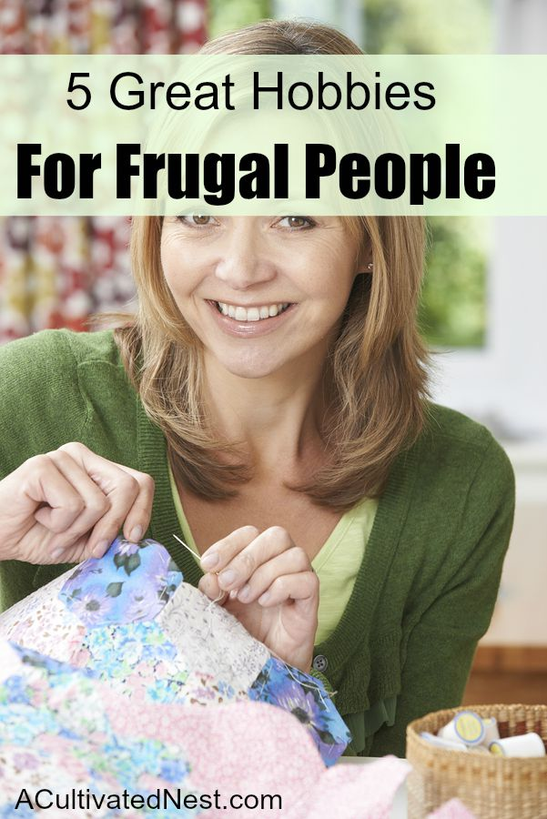5 Great Hobbies For Frugal People