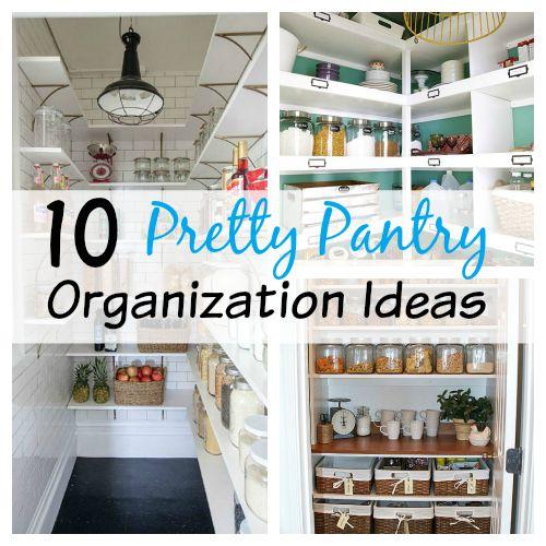 10 Best Pantry Storage Ideas: 10 Pretty Pantry Organization Ideas