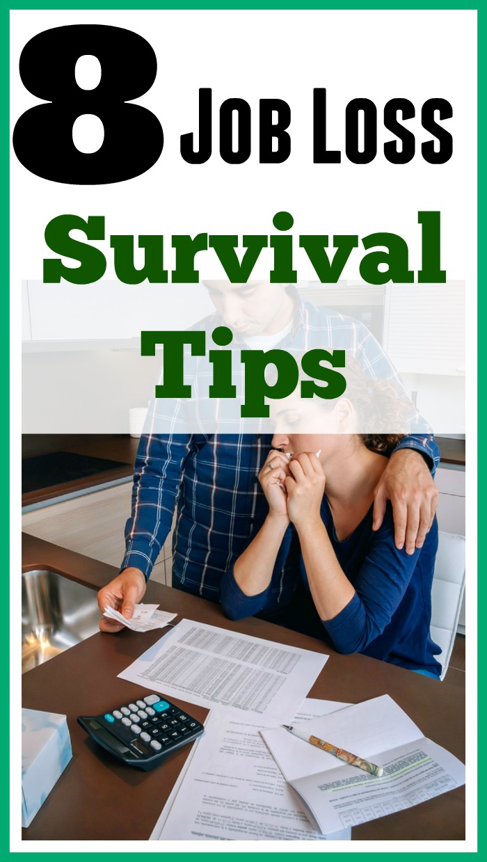 8 Job Loss Survival Tips - Did you recently lose your job? Don't worry, these 8 job loss survival tips will help you make it through your unemployment without too much stress!