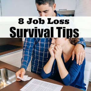 8 Job Loss Survival Tips