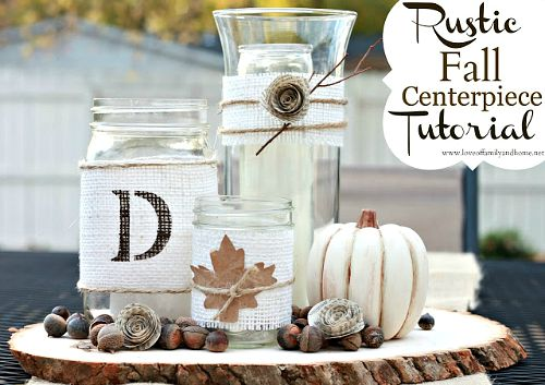 Fall Mason jar crafts- Rustic centerpiece