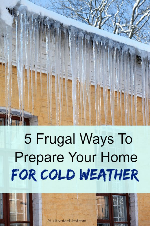 5 Frugal Ways That You Can Prepare Your Home For Cold Weather