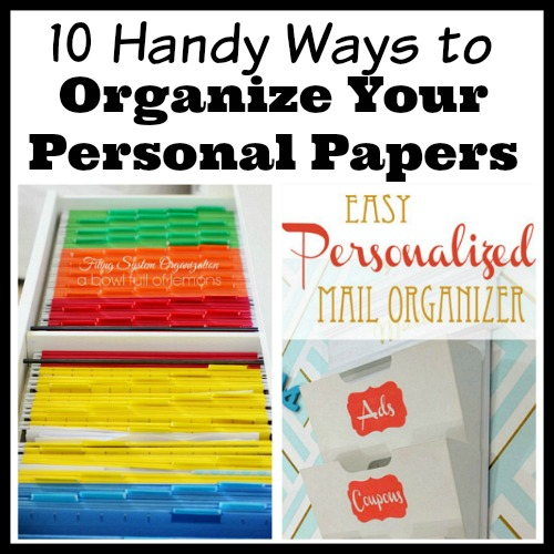 10 Handy Ways to Organize Your Personal Papers-Overwhelmed by all the mail and documents you have to keep organized every day? De-clutter and de-stress your life with one of these 10 handy ways to organize your personal paperwork! organizing ideas| office organization| paper organizing ideas