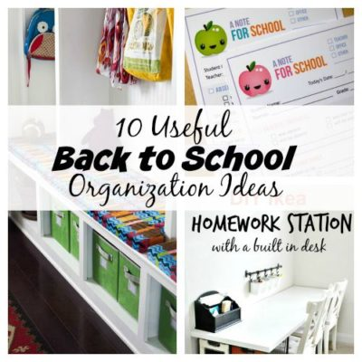 10 Useful Back to School Organization Ideas