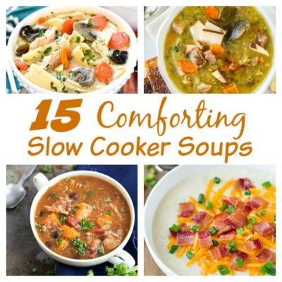 15 Cozy and Comforting Slow Cooker Soups for Fall