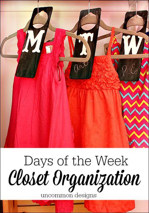 Back to school organization ideas days of the week closet organization