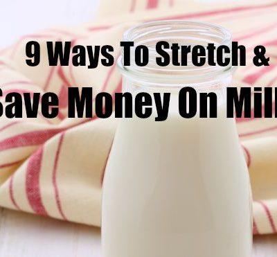 9 Ways To Stretch & Save Money On Milk
