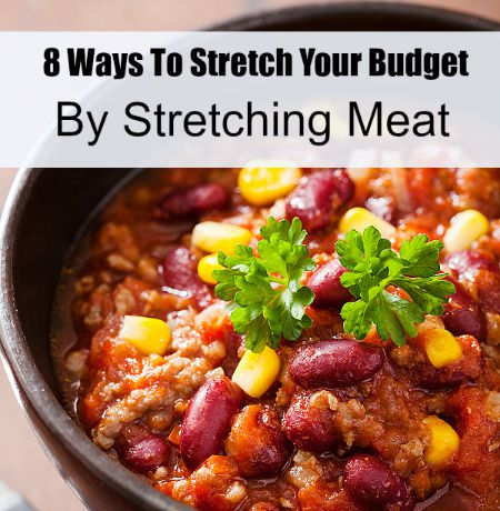 8 Ways To Stretch Meat and Stretch Your Grocery Budget
