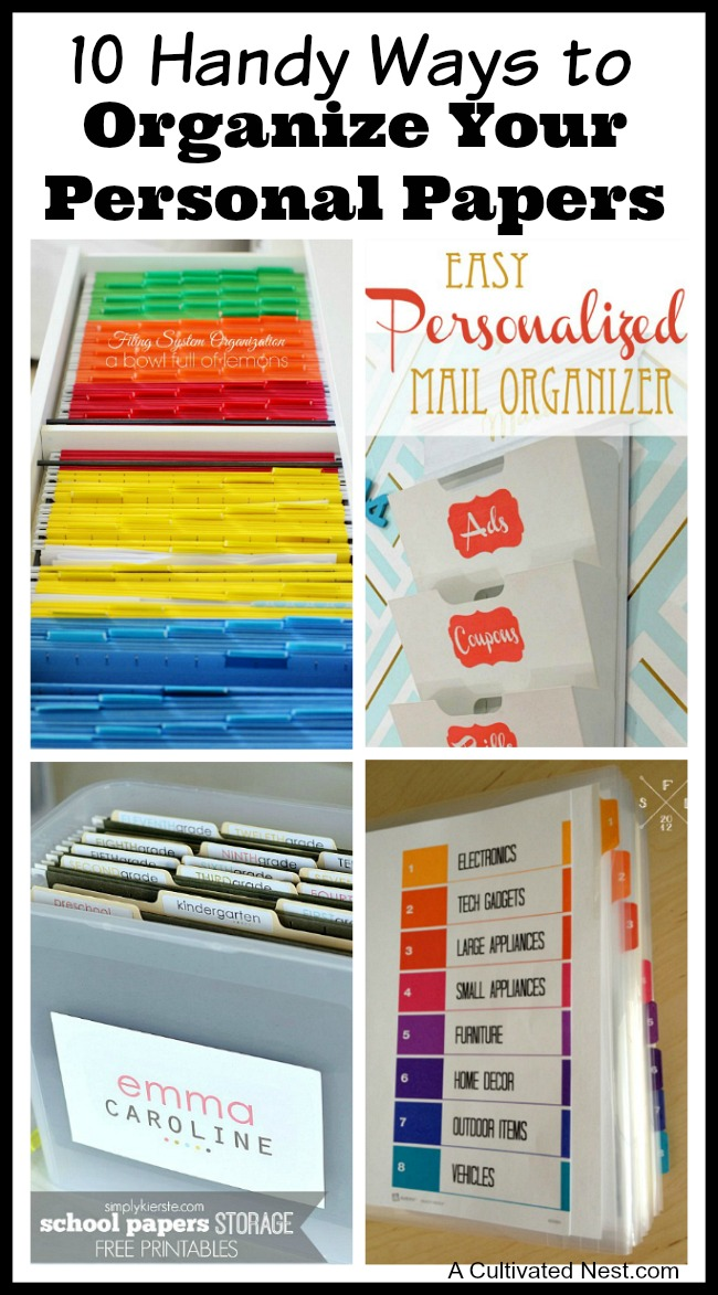 Overwhelmed by all the mail and documents you have to keep organized every day? De-clutter and de-stress your life with one of these 10 handy ways to organize your personal papers! organizing ideas| office organization| paper organizing ideas