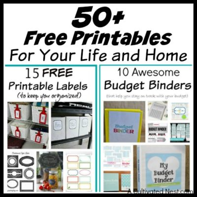 50+ Free Printables For Your Life and Home