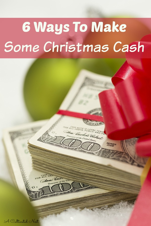 6 Ways Earn Some Cash For Christmas