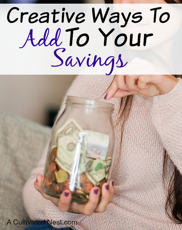 Creative Ways to Add To Your Savings Account