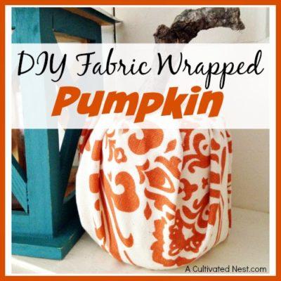 Easy DIY Fabric Wrapped Pumpkin