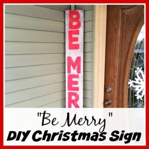 """Be Merry"" DIY Christmas Sign"