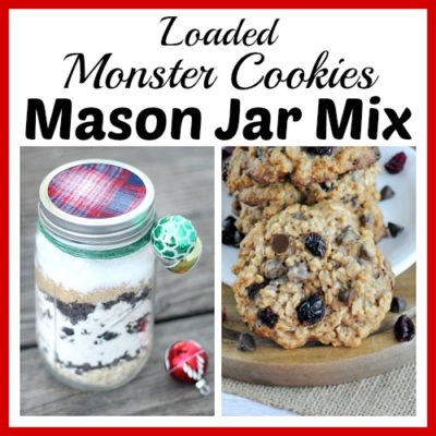 Loaded Monster Christmas Cookies Mason Jar Mix