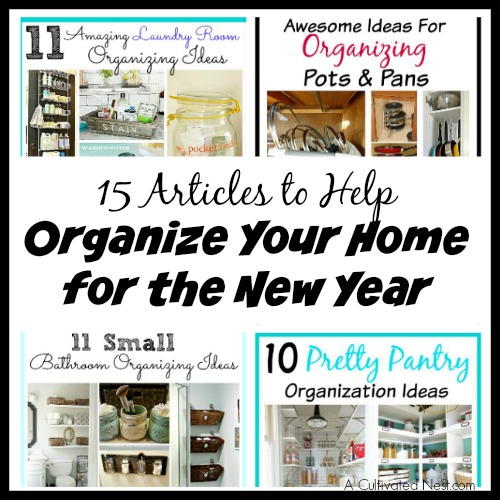 15 Articles To Help Organize Your Home For The New Year