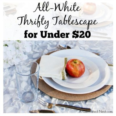 All White Thrifty Tablescape for Under $20