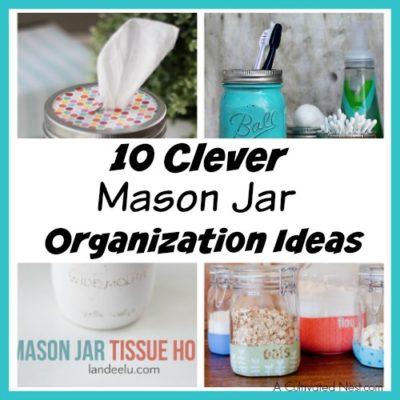 10 Clever Mason Jar Organization Ideas