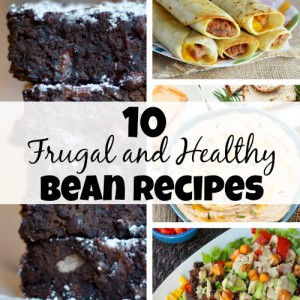 10 Frugal and Healthy Bean Recipes