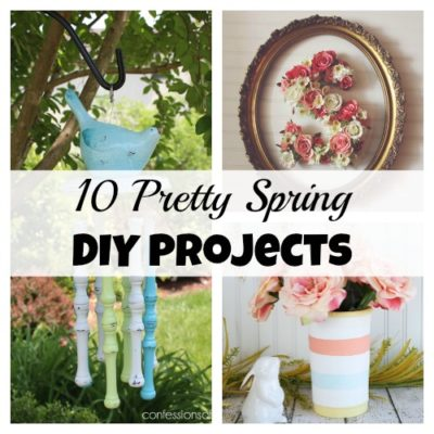 10 Pretty Spring DIY Projects