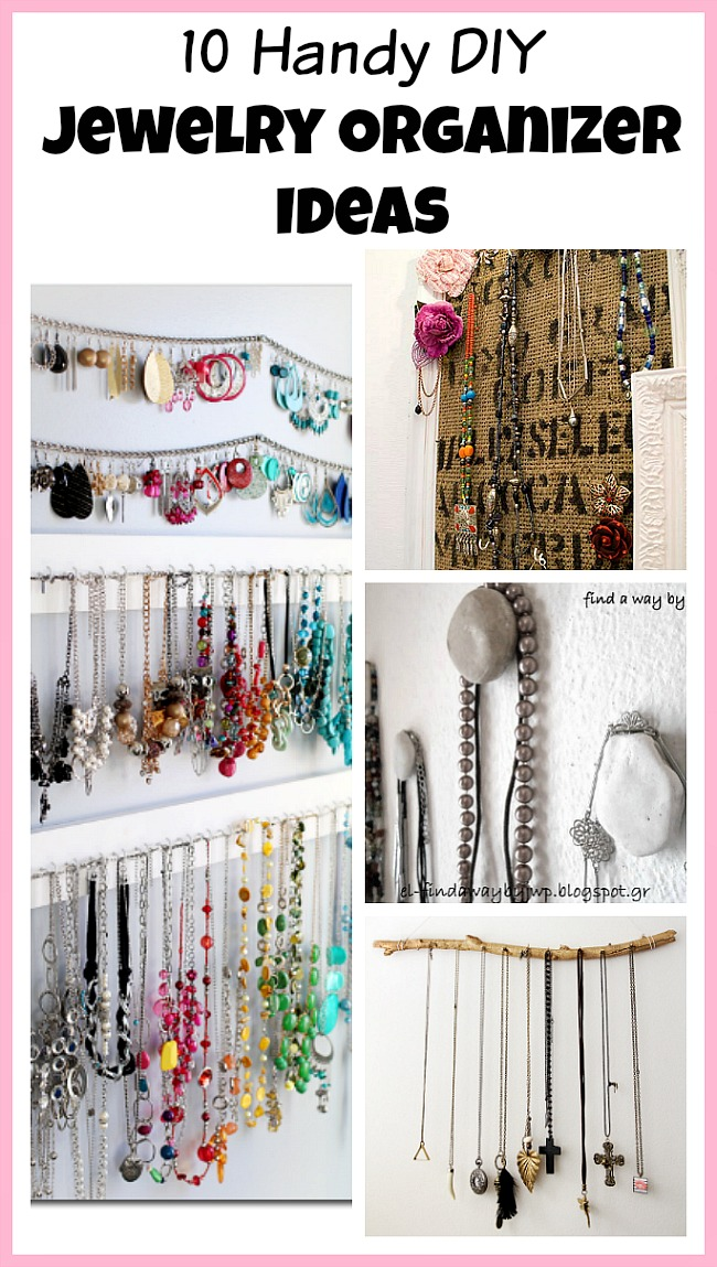 10 handy diy jewelry organizer ideas. Black Bedroom Furniture Sets. Home Design Ideas